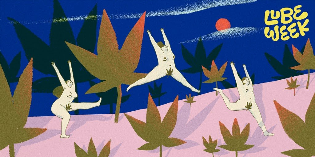 """Three people frolicking nude through a field of abstract hill of cannabis leaves near the words """"Lube Week"""""""